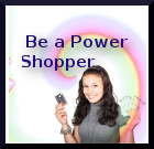 become a Power Shopper
