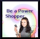 Be a Power Shopper